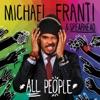 Michael Franti & Spearhead - All People Deluxe Version Album