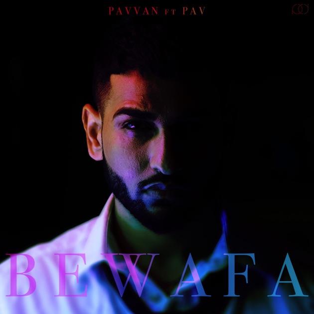 Djpunjab Bewafa Tu By Guri: Single By Pavvan On Apple Music