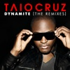 Dynamite (The Remixes), Taio Cruz
