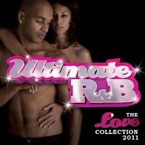 Ultimate R&B: The Love Collection 2011 (Double Album)
