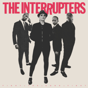 Fight the Good Fight - The Interrupters - The Interrupters