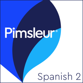 Pimsleur Spanish Level 2: Learn to Speak and Understand Spanish with Pimsleur Language Programs audiobook