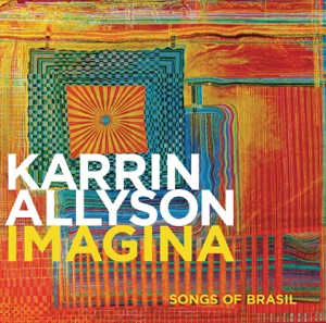 Karrin Allyson - Estrada Branca (This Happy Madness)