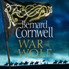 Bernard Cornwell - War of the Wolf artwork