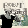 Konichiwa Bitches - EP, Robyn