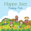 Разные артисты - Happy Jazz – Happy Kids обложка
