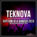 Rhythm Is a Dancer 2K19 (Melbourne Bounce Mix) - Teknova