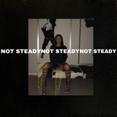 Not Steady - Paloma Mami