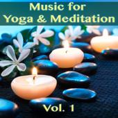Music for Yoga & Meditation, Vol. 1