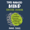Annie Grace - This Naked Mind artwork