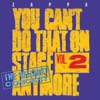 You Can't Do That On Stage Anymore, Vol. 2: The Helsinki Concert (Live), Frank Zappa