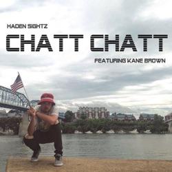 View album Haden Sightz - Chatt Chatt (feat. Kane Brown) - Single
