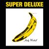 The Velvet Underground & Nico (45th Anniversary / Super Deluxe Edition) - The Velvet Underground & Nico