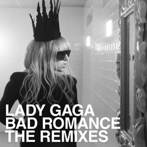 Bad Romance (The Remixes) - EP Mp3 Download