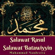 Salawat Rasul Salawat Batawiyyin - Muhammad Vandestra - Muhammad Vandestra