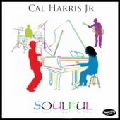 Cal Harris Jr. - Soulful