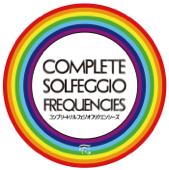 Complete Solfeggio Frequencies