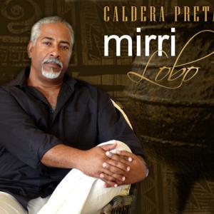 Mirri Lobo - Caldera Preta