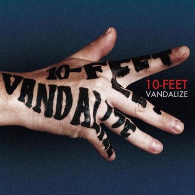 Vandalize - 10-FEET