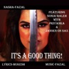 It s a Good Thing feat Sonia Haleh Jansen Priyanka Mukesh Single