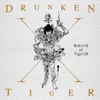 Timeless feat RM Drunken Tiger