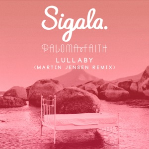 Lullaby (Martin Jensen Remix) - Single Mp3 Download