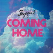Download Video Coming Home - Sheppard
