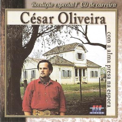 Com a Alma Presa na Espora - César Oliveira