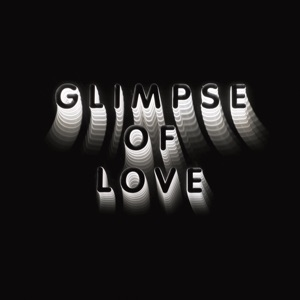 Glimpse of Love (Version) - Single