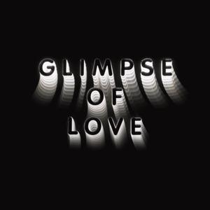 Glimpse of Love (Version) - Single