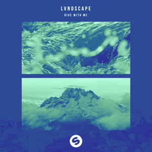 LVNDSCAPE - Dive With Me feat. Cathrine Lassen [Extended Mix]