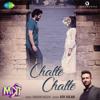 Chalte Chalte From Mitron - Atif Aslam & Tanishk Bagchi mp3