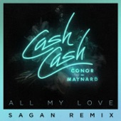 All My Love (feat. Conor Maynard) [Sagan Remix] - Single