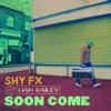 Soon Come feat Liam Bailey Single