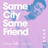 Same City Same Friend