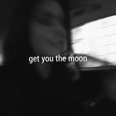 Get You the Moon (feat. Snøw) - Kina song
