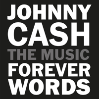Johnny Cash: Forever Words, Various Artists