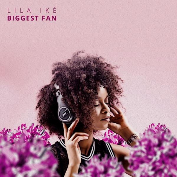 Biggest Fan - Single