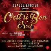 Claude Saucier présente: C'est si bon à Noël