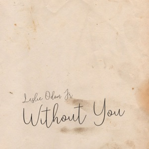 Leslie Odom, Jr. - Without You