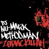 Method Man,DJ Nu-Mark feat. Method Man,DJ Nu-Mark - 1. Zodiac Killah feat. Method Man (Main)