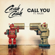 Call You (feat. Nasri) - Cash Cash
