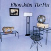 The Fox ((Remastered)), Elton John