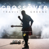 Travis Greene - Crossover: Live from Music City artwork