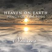 Heaven On Earth: Songs Of The Soul-Nashuva