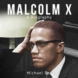 Malcolm X: A Biography (Unabridged) audiobook