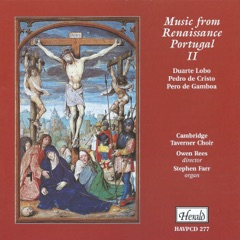 Music from Renaissance Portugal II (feat. Stephen Farr)