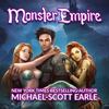 Michael-Scott Earle - Monster Empire (Unabridged)  artwork