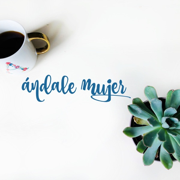 ándale mujer