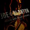 Joe Blanton - Good, Bad, Right or Wrong artwork